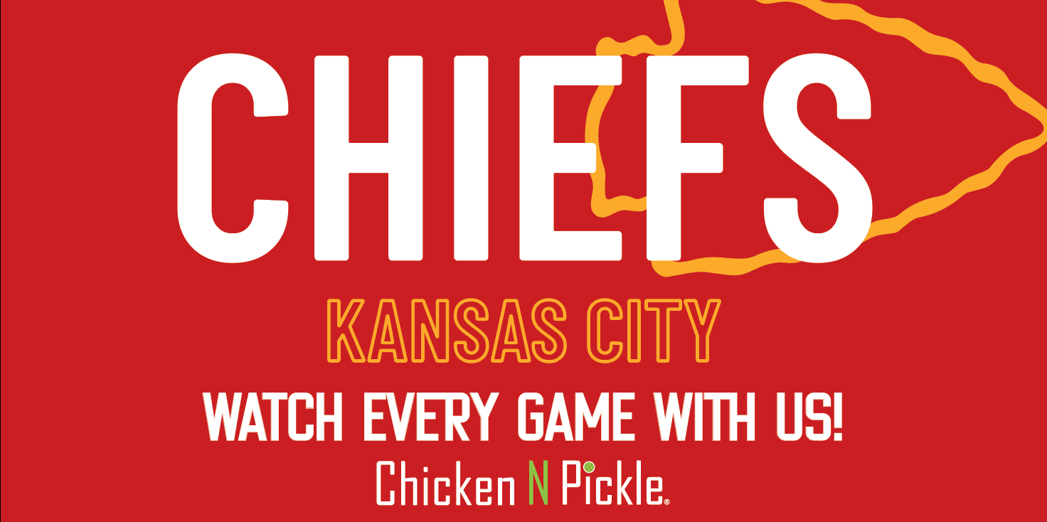 Chiefs Game- watch every game with us at Chicken N Pickle