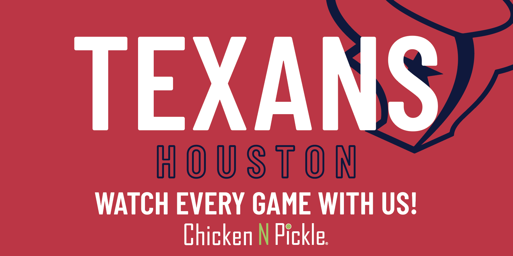 Texans Watch Party at Chicken N Pickle