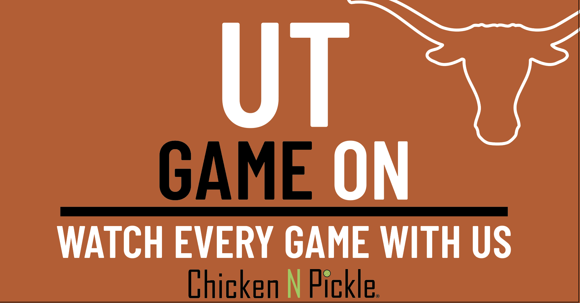 Watch Every UT Game at Chicken N Pickle